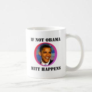 If Not Obama Classic White Coffee Mug