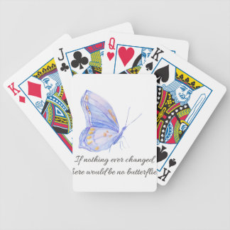 If nothing ever changed. bicycle playing cards