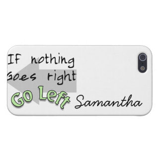If Nothing Goes Right, Go Left Case For iPhone SE/5/5s