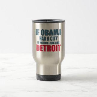 If Obama Had A City, It Would Look like Detroit Travel Mug