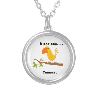 If One Can. . .Toucan Cartoon Round Pendant Necklace
