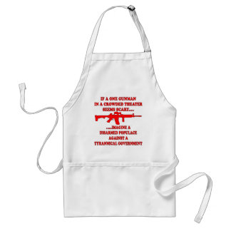 If One Gunman In A Theater Is Scary Imagine A Adult Apron