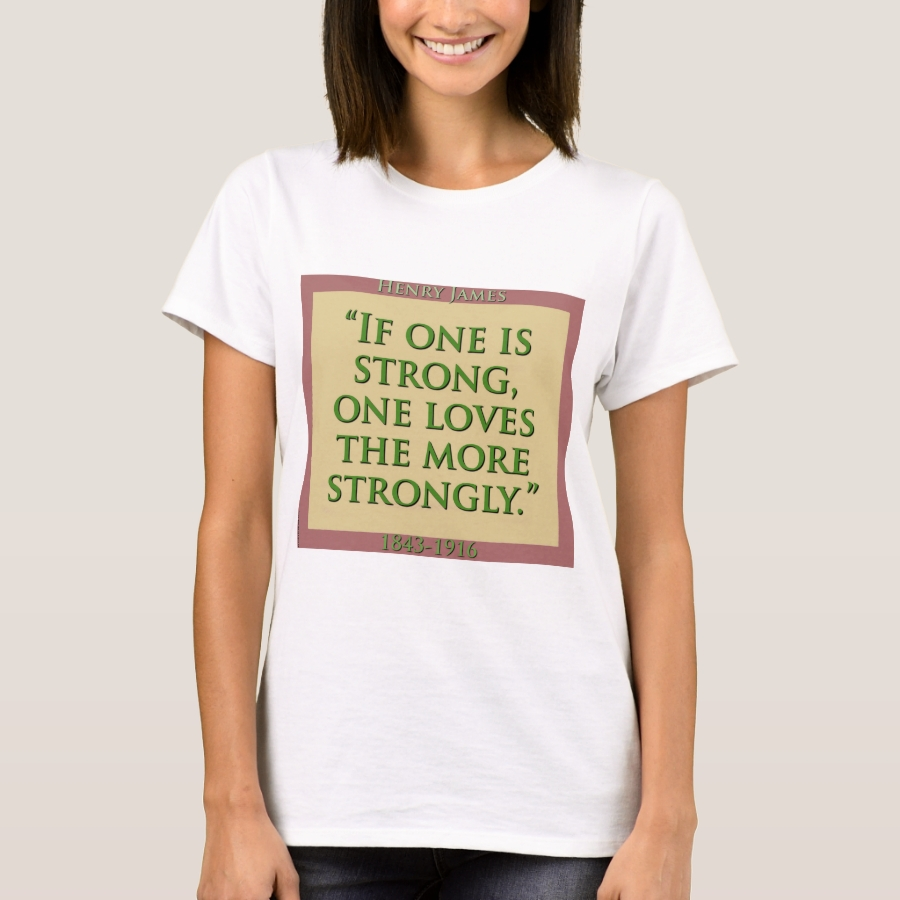 If One Is Strong - H James T-Shirt - Best Selling Long-Sleeve Street Fashion Shirt Designs