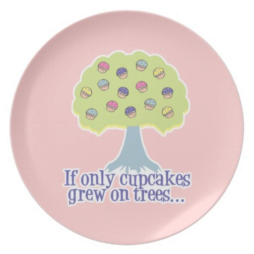 if only cupcakes grew on trees party plate