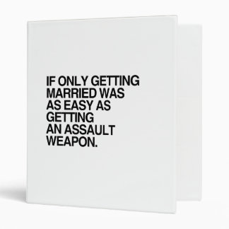 IF ONLY GETTING MARRIED WAS EASY - png Vinyl Binder
