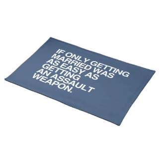 IF ONLY GETTING MARRIED WAS EASY -.png Place Mat