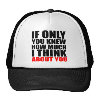 If Only U Know Text Quote Design Trucker Hat