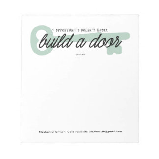 If Opportunity Doesn't Knock Build a Door Memo Pad