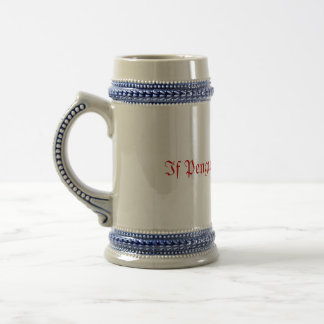 If Penguins Could Fly... 18 Oz Beer Stein
