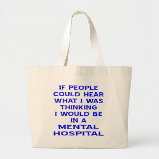 If People Could Hear What I Was Thinking I Would B Jumbo Tote Bag