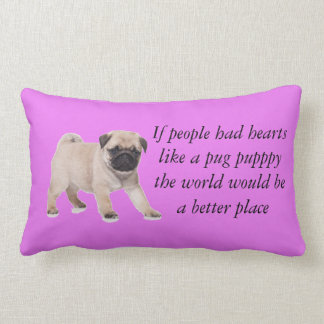 If people had hearts like a pup puppy pillow