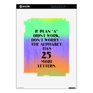 If Plan A Didn't Work...Motivational Quote Skins For iPad 2