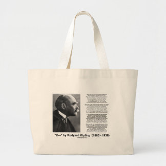 """If— "" Poem By Rudyard Kipling Large Tote Bag"