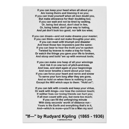 poetry analysis if by rudyard kipling What is a summary of the poem if-- by rudyard kipling  learn more about poetry  related questions q: what is a critical analysis of rudyard kipling.