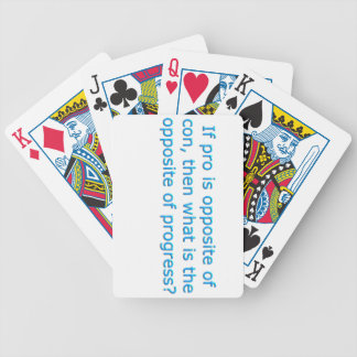If pro is opposite of con, bicycle playing cards