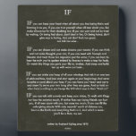 "IF Quote by Rudyard Kipling (jungle book author) Plaque<br><div class=""desc"">IF on Black Chalk Board</div>"