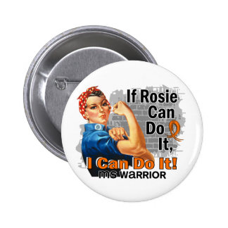 If Rosie Can Do It MS Warrior Pinback Button