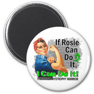 If Rosie Can Do It Muscular Dystrophy Warrior 2 Inch Round Magnet