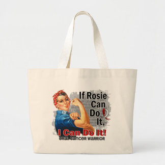 If Rosie Can Do It Oral Cancer Warrior Large Tote Bag