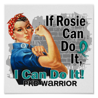 If Rosie Can Do It PKD Warrior Posters