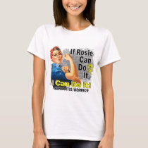If Rosie Can Do It Sarcoma Warrior T-Shirt