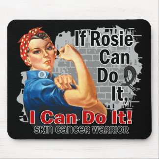 If Rosie Can Do It Skin Cancer Warrior Mouse Pad