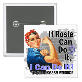 If Rosie Can Do It Thyroid Disease Warrior 2 Inch Square Button