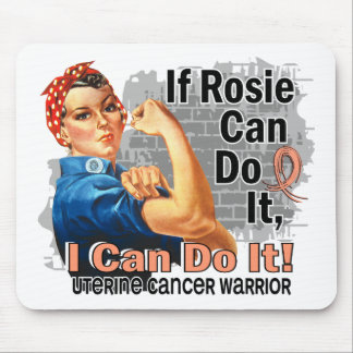 If Rosie Can Do It Uterine Cancer Warrior Mouse Pad