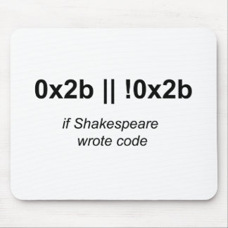 If Shakespeare Wrote Code Mousepad