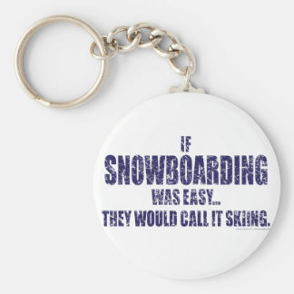 If-Snow-Boarding-was-EASY Basic Round Button Keychain