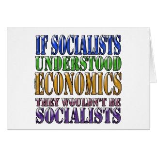 If socialists understood economics greeting card