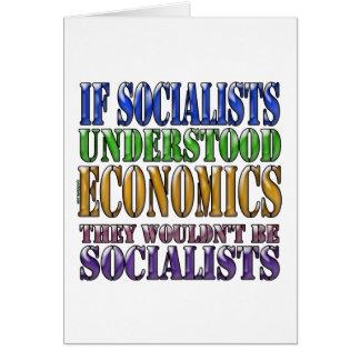 If socialists understood economics greeting cards