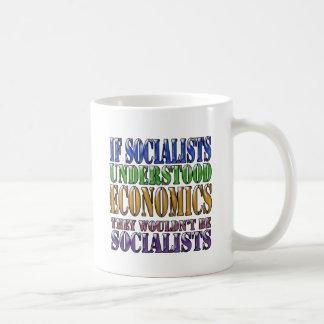 If socialists understood economics... coffee mug