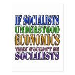 If socialists understood economics... post cards
