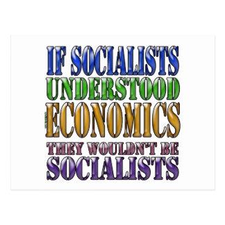 If socialists understood economics post card