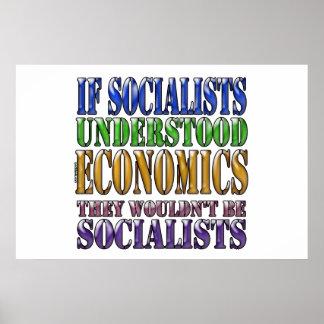 If socialists understood economics... poster