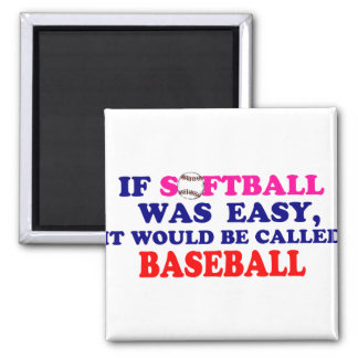 If Softball Was Easy.... Magnet