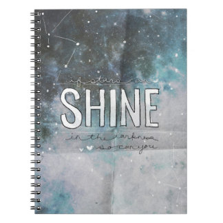 If Stars Shine In Darkness inspirational Notebook