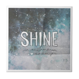 If Stars Shine In Darkness inspirational Small Square Tile