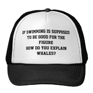 If swimming is supposed to be good trucker hat