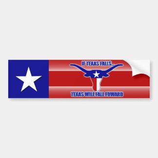 If Texas Falls, Texas Falls Forward Bumper Sticker