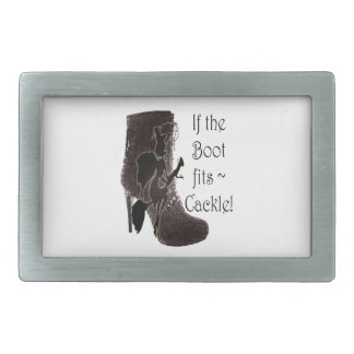 If the Boot fits ~ Cackle! funny gifts Rectangular Belt Buckles