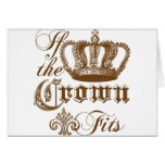 If the Crown fits Greeting Card