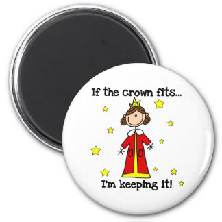 If the Crown Fits Refrigerator Magnets