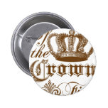 If the Crown fits Pinback Buttons
