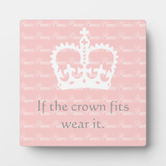 If the Crown Fits Plaque