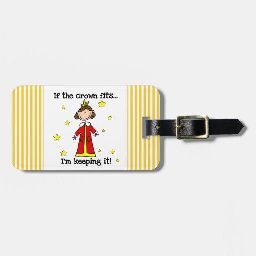If the Crown Fits Tag For Luggage