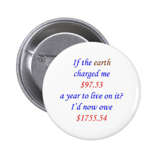 If the earth charged me ... 18 button