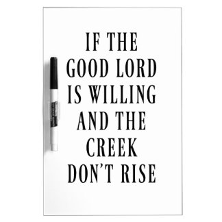 If the Good Lord is Willing Dry Erase Board