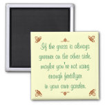 If the grass is always greener on the other side.. refrigerator magnets